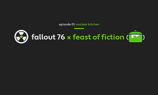 Episode 01: nuclear kitchen, Fallout 76 x feast of fiction with a nuclear and kitchen pot icons