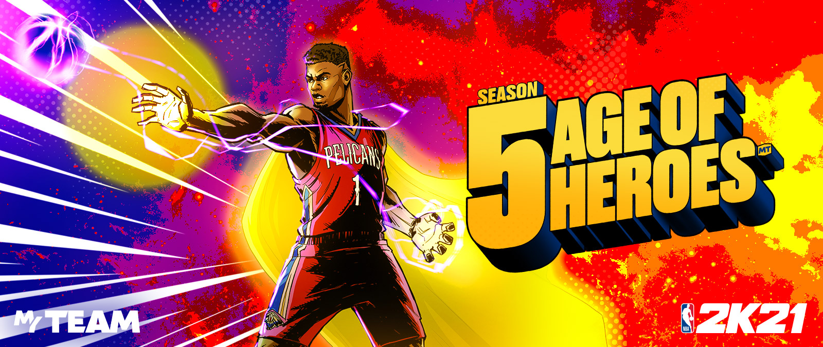 NBA 2k21, Season 5: Age of Heroes MT, My Team. Zion Williamson drawn in a cartoon style with electricity in his hands and around him shooting out an electric basketball.