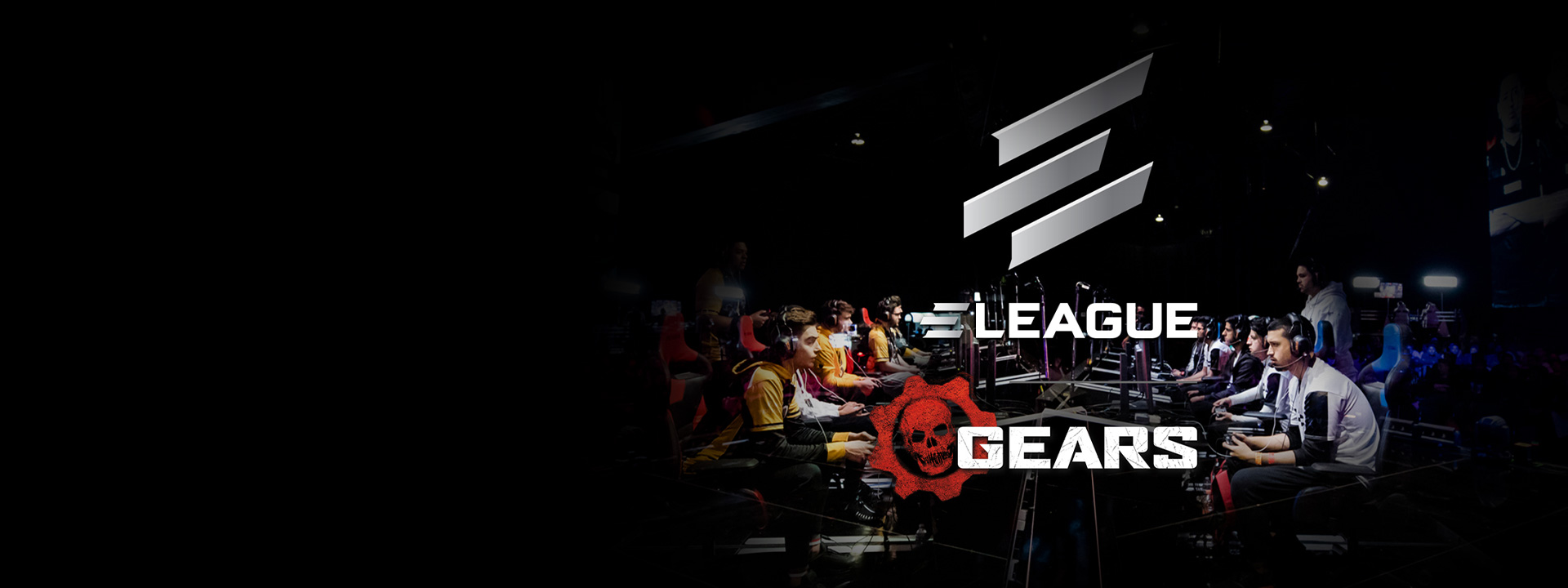 Logo reading E-league Gears over a photo of two rows of gamers at a Gears esports event
