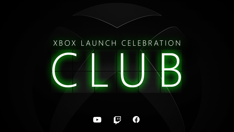 Text, 'XBOX LAUNCH CELEBRATION CLUB' above YouTube, Twitch, and Facebook icons