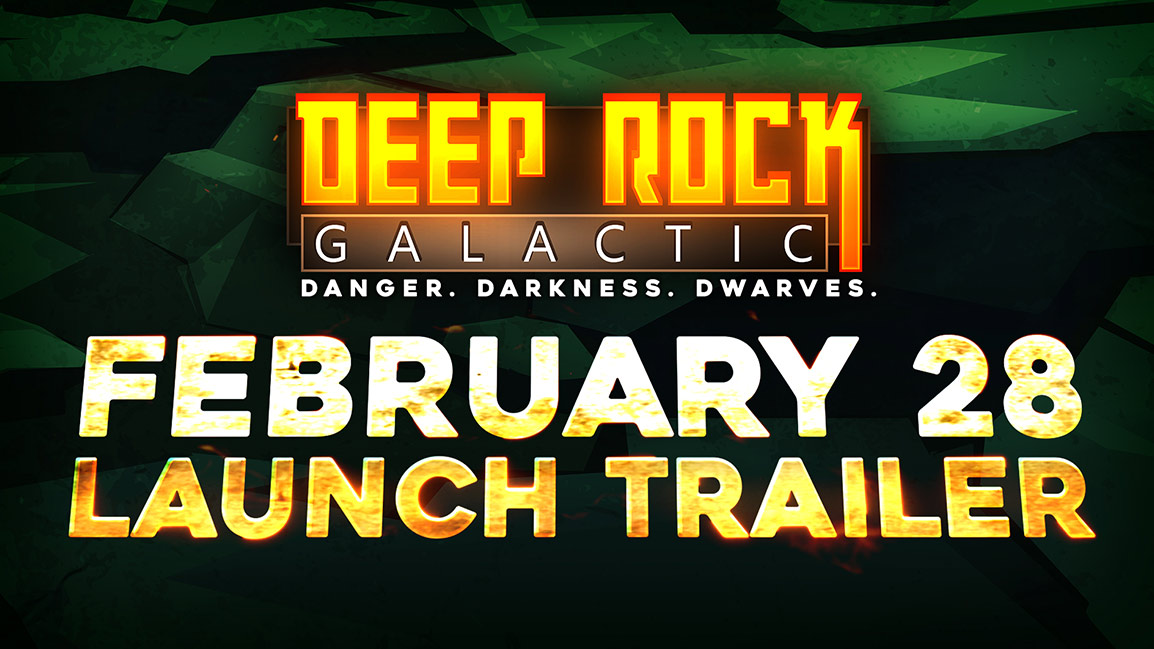 Deep Rock Galactic, Danger, Darkness, Dwarves, February 28 Launch trailer. Background of rocks