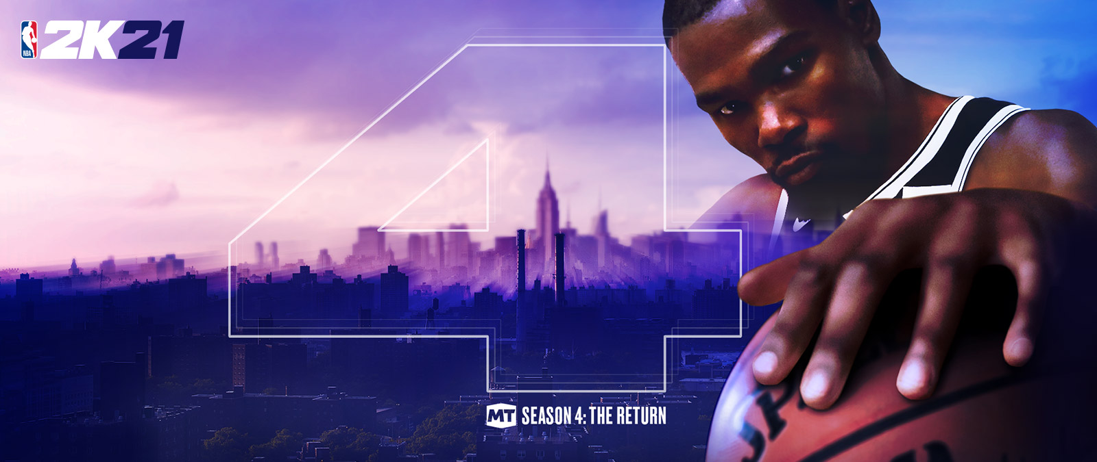 NBA 2k21, MT Season 4: The Return, Kevin Durant holds a basketball up with one hand against a cityscape background.