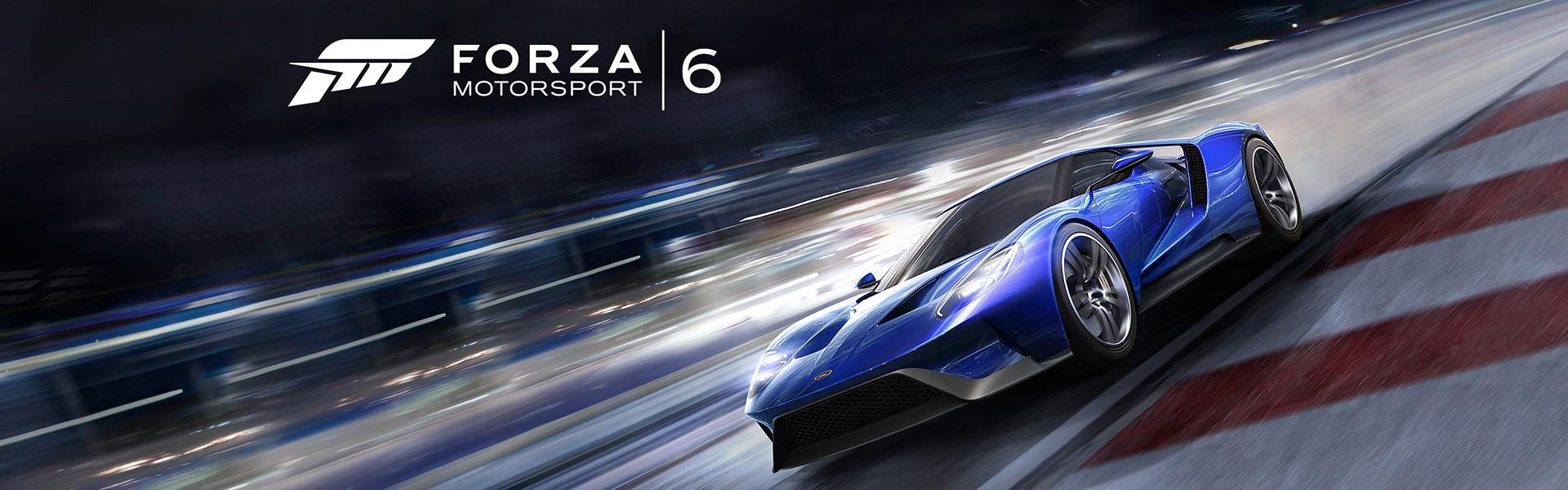 Forza Motorsport 6 Forza Motorsport 6 for
