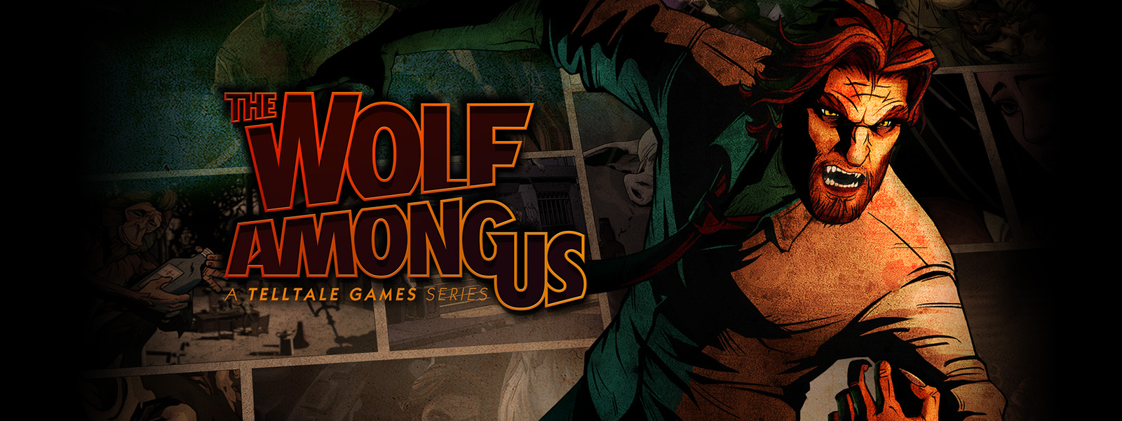 The Wolf Among Us – A Telltale Games Series
