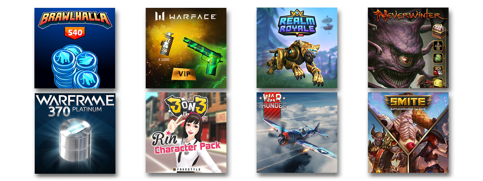 Six game add-ons on a white background: Brawlhalla 540, Warface VIP, Realm Royale, Neverwinter, 3 on 3 Rin Character Pack, Warframe 370 Platinum, War Thunder, and SMITE skins bundle.